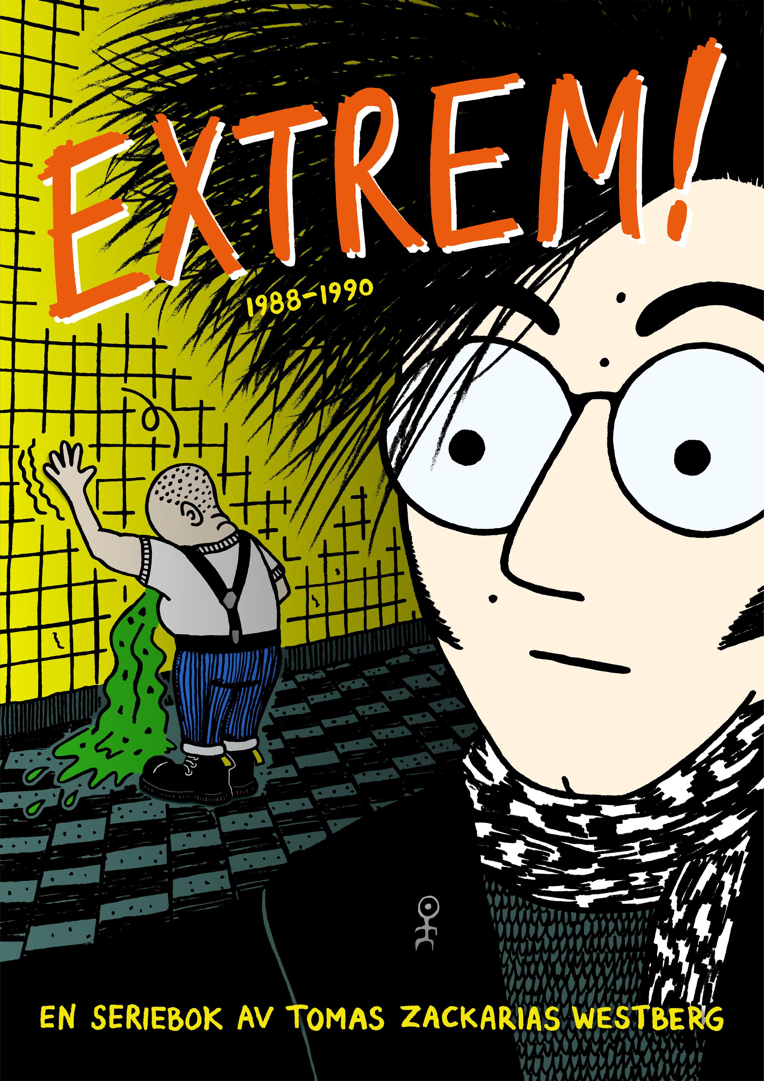 Extrem! 1988-1990